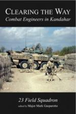 Clearing the Way: Combat Engineers in Kandahar