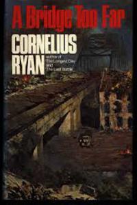 The popular book 'A Bridge Too Far' describes Op MARKET GARDEN and was made into a movie