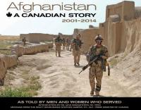 Cover: Afghanistan A Canadian Story 2001-2014