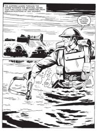 The publishers of Commando Comics, in their special D-Day edition, 'The First Men Ashore', commemorated the exceptional heroism the of Sappers who were, indeed, the first men to wade ashore on those Normandy beaches.